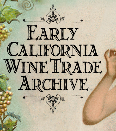 Early California Wine Trade Archive